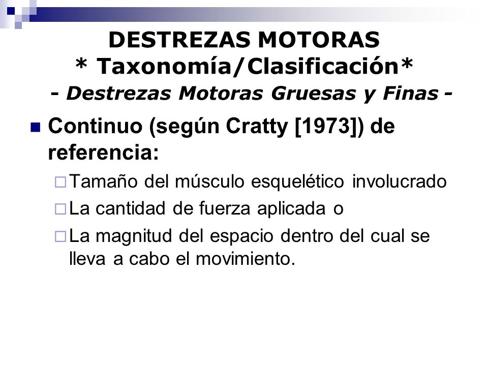 Continuo (según Cratty [1973]) de referencia: